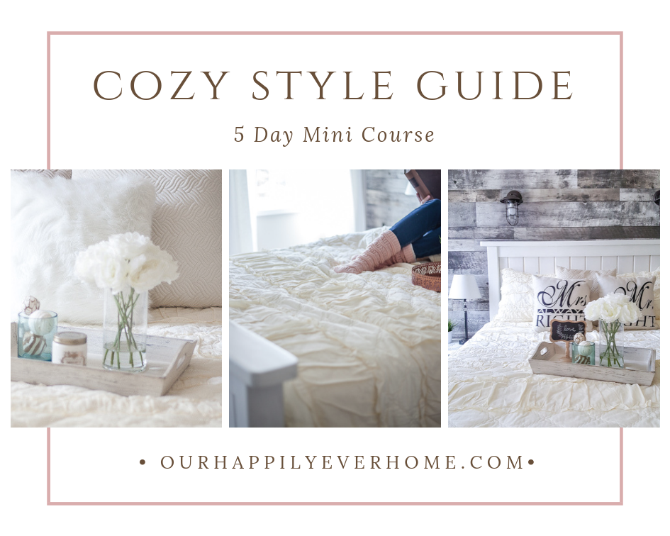 Get Your Cozy Style Guide and love the spaces in your home.