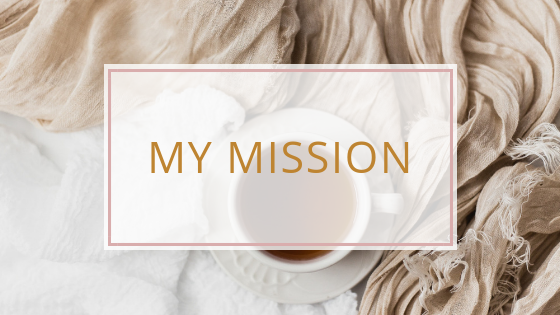 My Mission at Our Happily Ever Home Blog