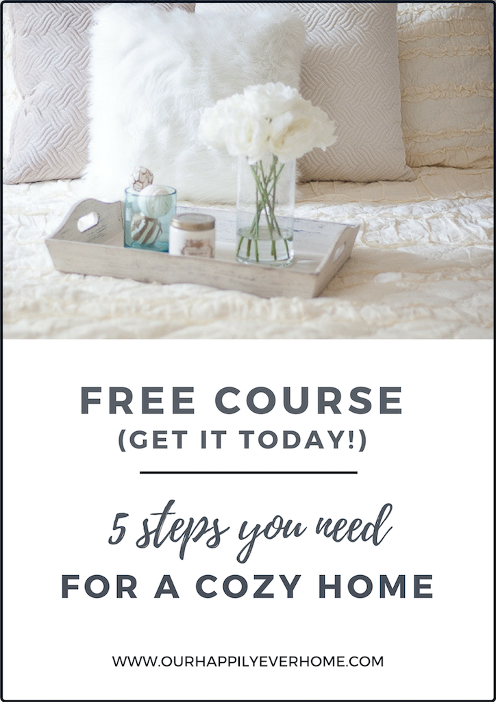 Follow these 5 steps in my mini course and learn how to create cozy spaces!