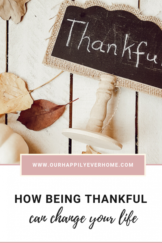 How Being Thankful Can Change Your Life