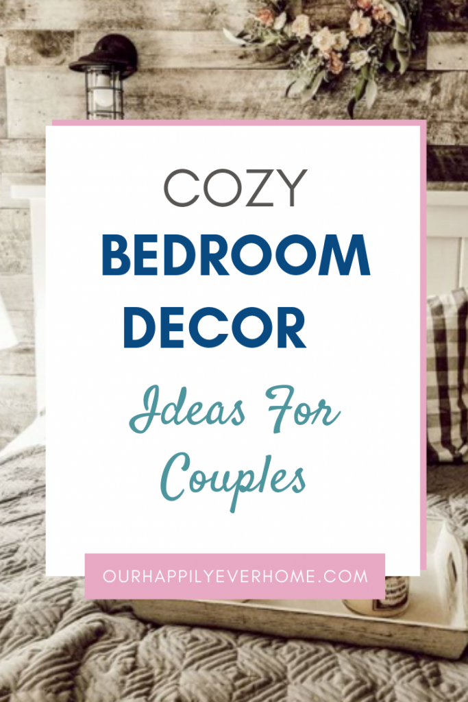 Discover the five do's and don'ts of a cozy bedroom! Introducing cozy bedroom decor ideas for couples.